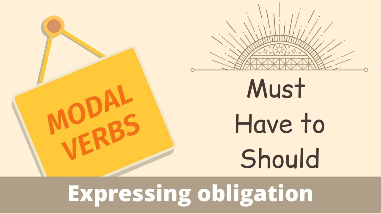 Modal verbs must should